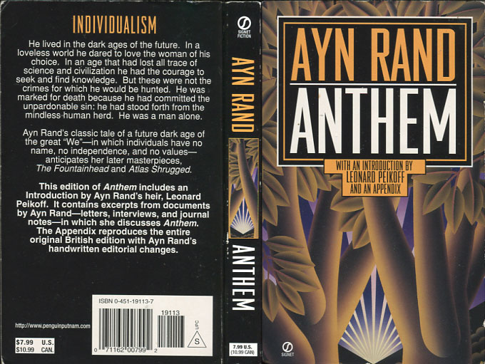 the anthem essay Anthem essay essays anthem is a depiction of the ayn rand's view on collectivism, and introduces us to the ideals of objectivism the protagonist of the novel, prometheus is born into a society which worships the word we, and in which the individual is crushed and his identity erase.
